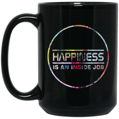 Happiness Is An Inside Job Mugs Drinkware - Lyghtt