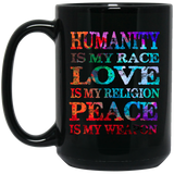 Humanity Is My Race Drinkware