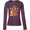 Image of Limited Edition Let that Shit Go Apparel LADIES - Lyghtt