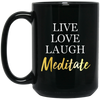Image of Live Love Laugh Meditate Black Mugs & Drinkware - Lyghtt