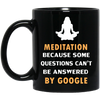 Image of Some Questions Can't Be Answered By Google Mugs & Drinkware - Lyghtt