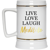 Image of Live Love Laugh Meditate Mugs & Drinkware - Lyghtt