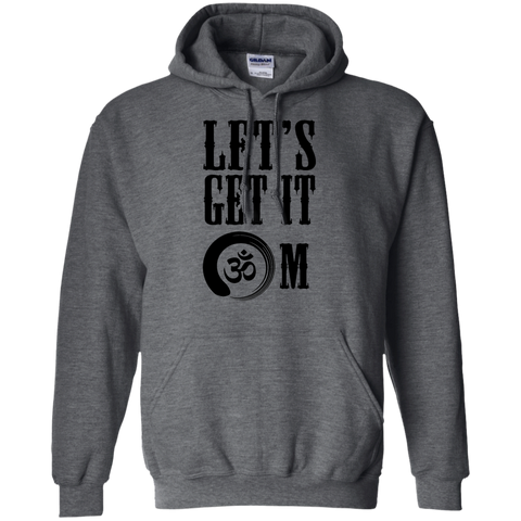 Let's Get It OM Shirt, Tank & Hoodie - Lyghtt