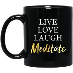 Live Love Laugh Meditate Black Mugs & Drinkware