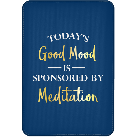 Today's Good Mood Is Sponsored By Meditation Phone & Ipad Cases - Lyghtt
