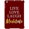 Image of Live Love Laugh Meditate Phone & Ipad Cases - Lyghtt