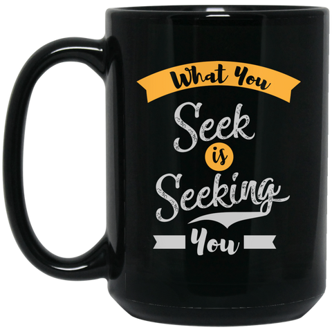 What You Seek Is Seeking You Gold & Black Drinkware - Lyghtt