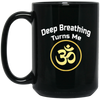 Image of Deep Breathing Turns Me Om Black Drinkware & Mugs - Lyghtt
