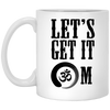 Image of Let's Get It OM Drinkware - Lyghtt