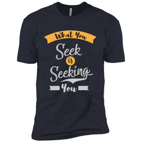 What You Seek Is Seeking You Men Apparel - Lyghtt