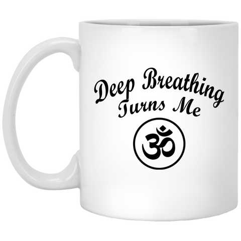 Deep Breathing Turns Me OM Mugs & Drinkware - Lyghtt