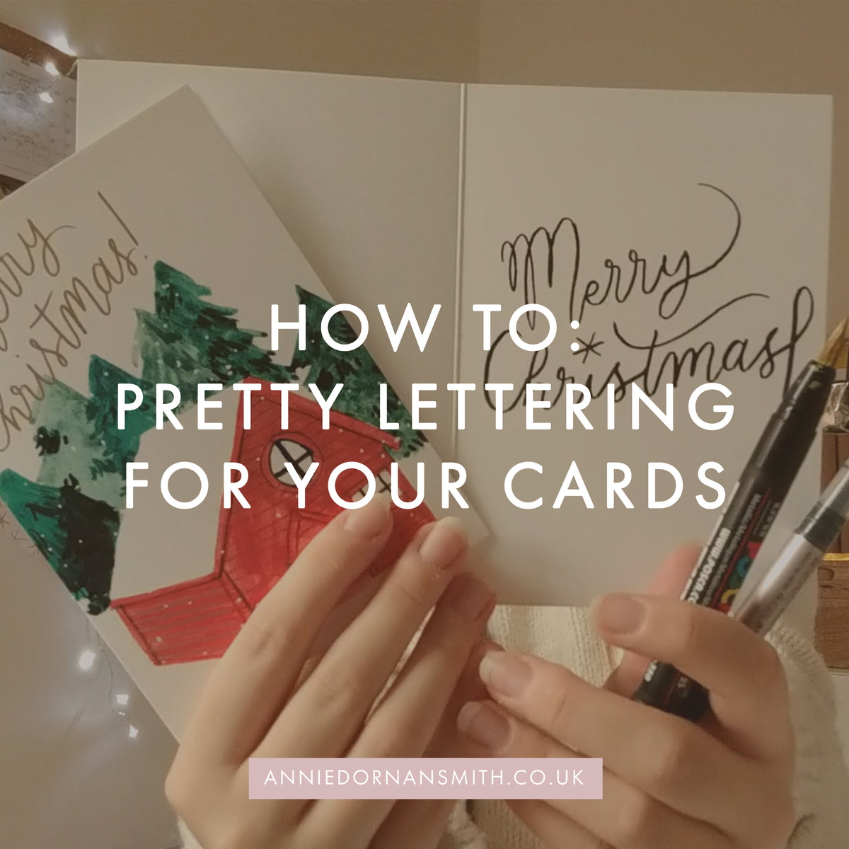 How to: Pretty Lettering For Writing Cards