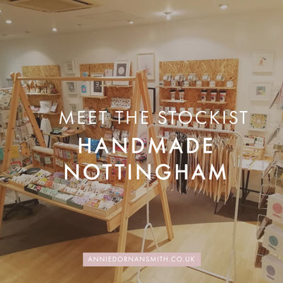 Meet The Stockist : Handmade Nottingham