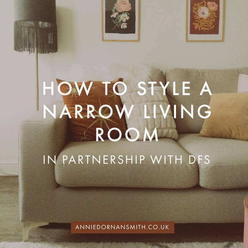 How to Style A Narrow Living Room | scandi autumnal home decor style with Annie Dornan Smith - Prints and Paper Goods UK