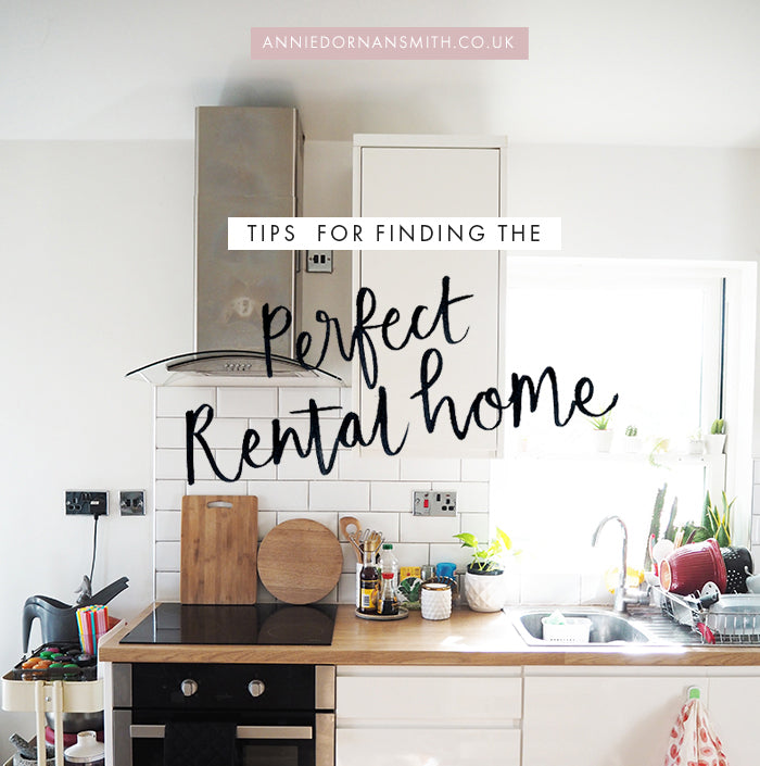 tips for finding the perfect rental home - actual practical advice and things to consider when renting in the UK (and specifically London) - Annie Dornan Smith | illustrated home and paper goods UK - anniedornansmith.co.uk
