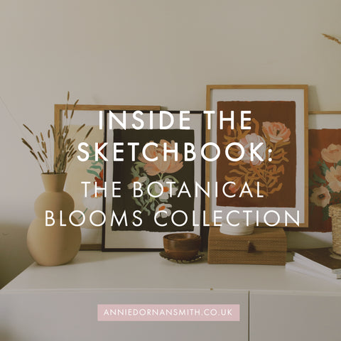 Sketchbook Tour - The Botanical Blooms Collection | Annie Dornan Smith | I'm sharing a sneak peek behind the scenes of creating an autumnal collection for 2019 for my independant print and stationery business! I'll be sharing some of my process of designing a collection, as well as shooting and editing product shots for the website. | Annie Dornan Smith Illustrated Home and Paper Goods UK | anniedornansmith.co.uk