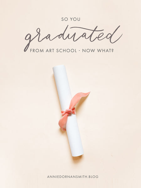 """so you just graduated art school - now what?"" over a pink graduation scroll"