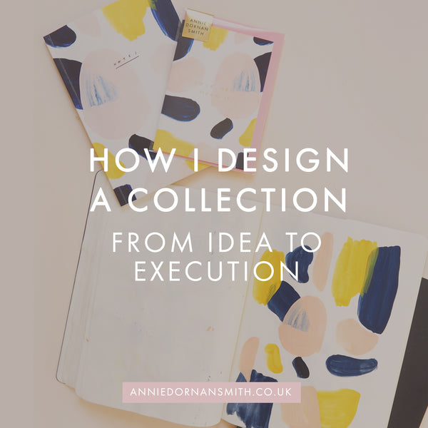 How I Design a Stationery Collection - From Idea to Execution | I'm sharing a little video where I chat about the whole design process of bringing a new stationery collection to life, with a peek behind the scenes into running a small business. | Annie Dornan Smith Home and Paper Goods UK | anniedornansmith.co.uk