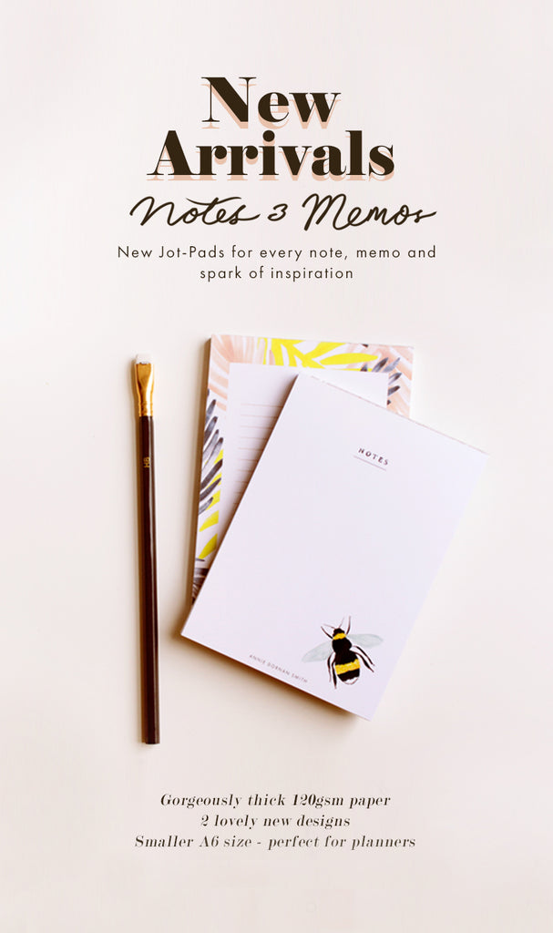 Annie Dornan Smith - New Arrivals: Jot pad notepads! One in a pretty bee design, and one with a pink palm print border
