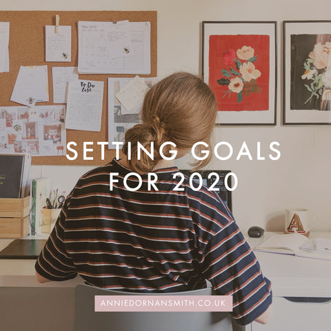 Setting Goals for 2020 - Annie Dornan Smith