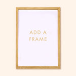 add a frame to any print