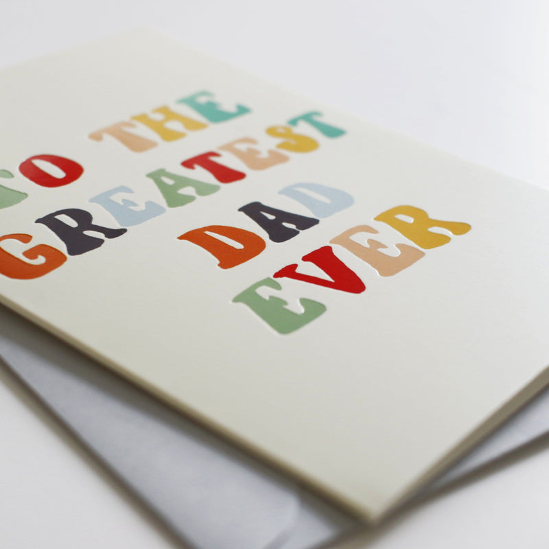 Greatest Dad Father's Day Card - Annie Dornan-Smith Design
