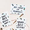 BEE-lieve in yourself! Motivational Greetings Card - Annie Dornan-Smith Design