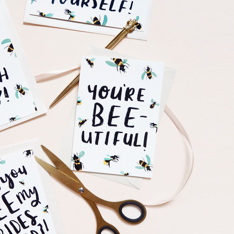 You're BEE-utiful! Greetings Card - Annie Dornan-Smith Design