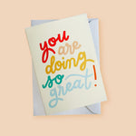 Doing So Great! Encouragement Card - Annie Dornan-Smith Design