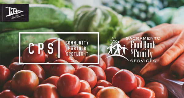 Community Partner Spotlight: Sacramento Food Bank