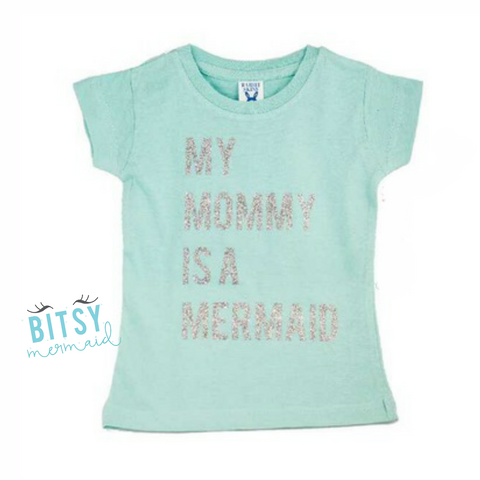 *SALE* My Mommy Is A Mermaid - Toddler Tee