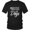 teelaunch T-shirt District Unisex Shirt / Black / S Obsessed with Dogs Crewneck T Shirt