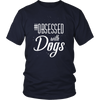 teelaunch T-shirt District Unisex Shirt / Navy / S Obsessed with Dogs Crewneck T Shirt