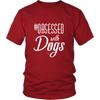 teelaunch T-shirt District Unisex Shirt / Red / S Obsessed with Dogs Crewneck T Shirt