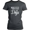teelaunch T-shirt District Womens Shirt / Charcoal / XS Obsessed with Dogs Women Crewneck T Shirt