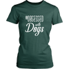 teelaunch T-shirt District Womens Shirt / Forest Green / XS Obsessed with Dogs Women Crewneck T Shirt