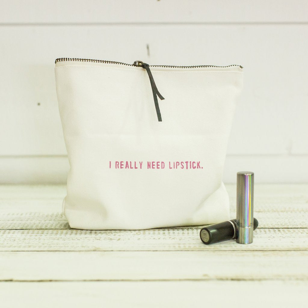 I Really Need Lipstick Travel Bag-Face to Face Designs-The Bugs Ear