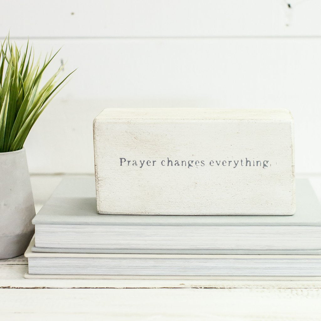 Prayer Changes Everything Shelf Block-Face to Face Designs-The Bugs Ear