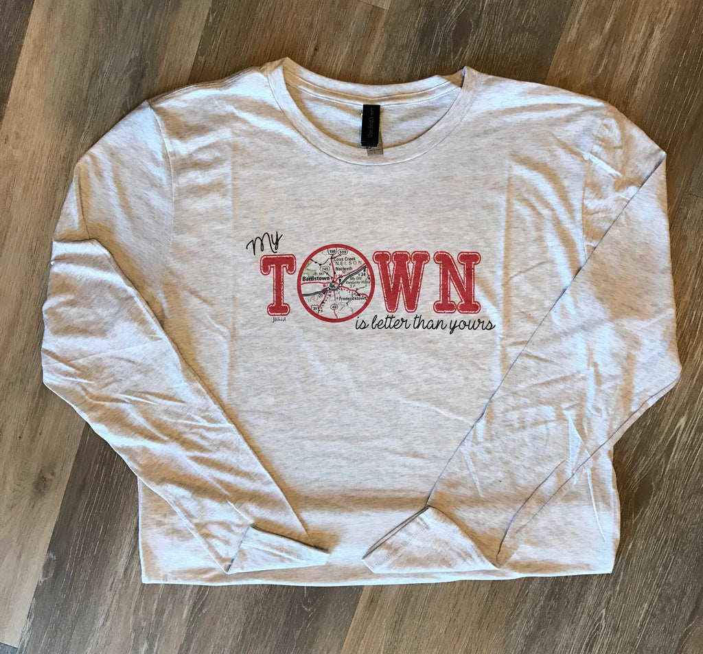 Bardstown My Town is Better Long Sleeve Tee-Julio-The Bugs Ear