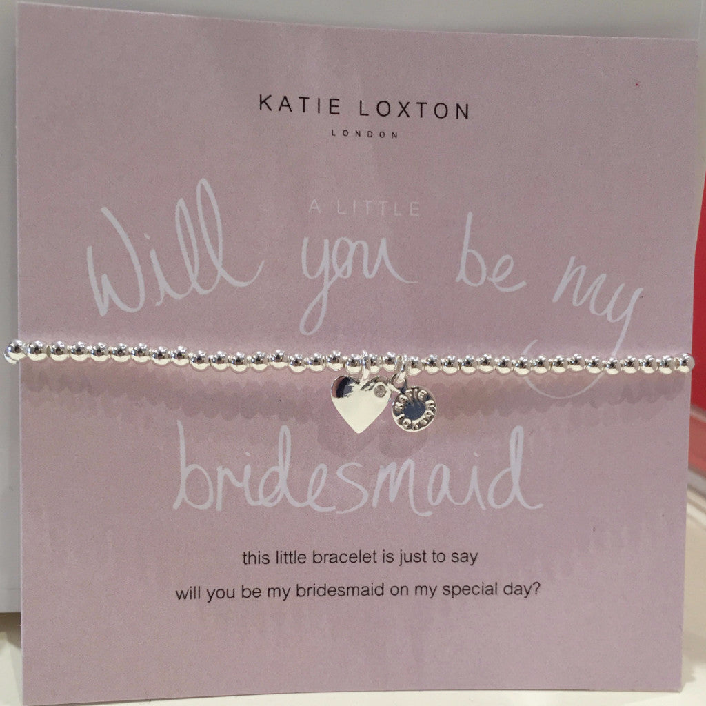 Katie Loxton A Little Will You Be My Bridesmaid Bracelet-Katie Loxton-The Bugs Ear