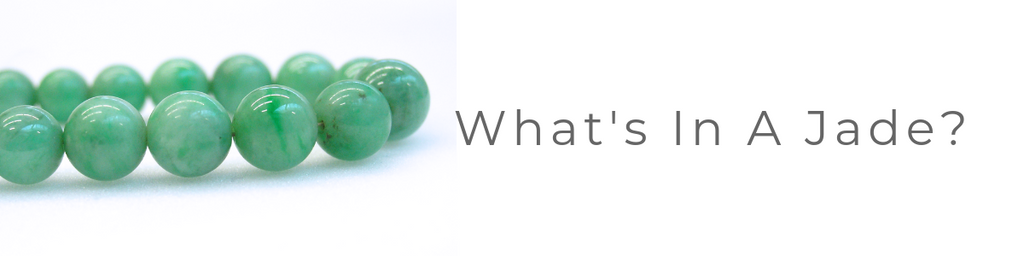 What's In A Jade?