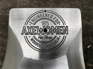 Engineered For Axewomen Axe