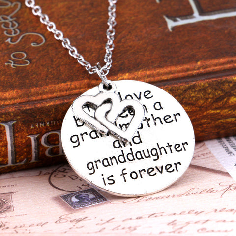 """The Love Between A Grandmother and Granddaughter Is Forever"" Pendant Necklace"