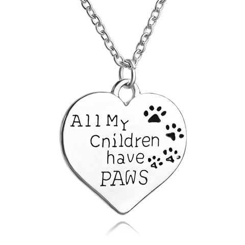 "Personalized Love Words ""all my children have paws"" Stamped Pendant Necklaces"