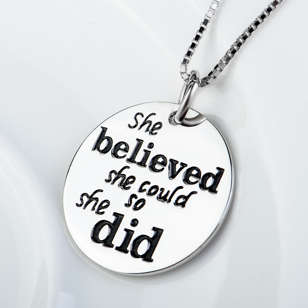 925 Sterling Silver ¨¹she believed she could¨¹ Motivational Quote Pendant Necklace