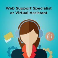 Hire a Web Support Specialist or Virtual Assistant