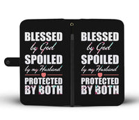 Blessed By God Spoiled By My Husband Phone Wallet Case **FREE SHIPPING**