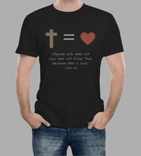 Anyone Who Does Not Love Does Not Know God Because God Is Love (1 John 4:8)-Apparel-Our Lord Style