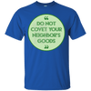 Do Not Covet Your Neighbor's Goods-Apparel-Our Lord Style