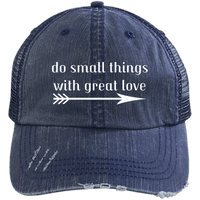 Do Small Things With Great Love Caps-Apparel-Our Lord Style
